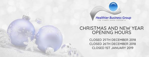 Healthier Business Group Christmas Opening Hours 2018